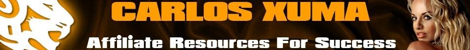 Carlos Xuma's Affiliate Resources