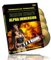 Secrets of the Alpha Man Immersion DVDs