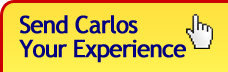 Send Carlos Your Experience